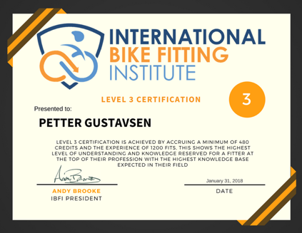 International Bike Fitting Institute Certification.